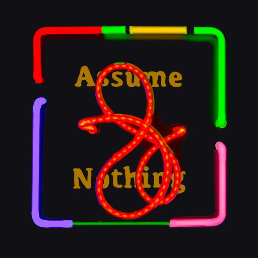 Assume Nothing (2)mod bright 72